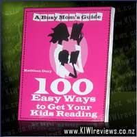 100EasyWaysToGetYourKidsReading-ABusyMom'sGuide