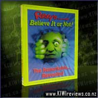 Ripley's&nbsp;Believe&nbsp;It&nbsp;or&nbsp;Not!&nbsp;The&nbsp;Remarkable...&nbsp;Revealed