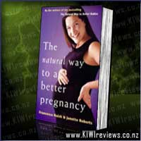 The Natural Way to a Better Pregnancy
