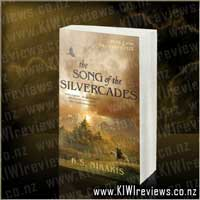 The Kira Chronicles #2 - The Song of the Silvercades
