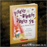 Piggity-Wiggity Jiggity Jig and the School Concert