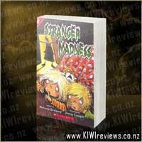 Stranger Madness