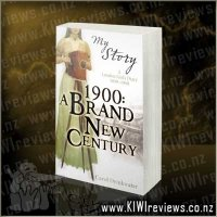 My Story - 1900 - A Brand New Century