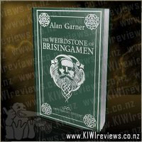 The Weirdstone of Brisingamen - 50th Anniversary Edition