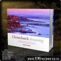 Christchurch Dreaming