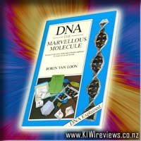 DNA : The Marvellous Molecule