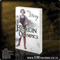 My Story: Berlin Olympics