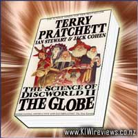 Discworld : The Science of Discworld II - The Globe