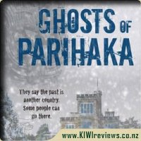 Ghosts of Parihaka