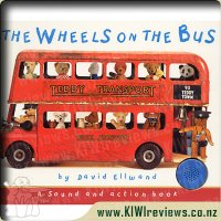 The Wheels on the Bus - a Sound and Action book