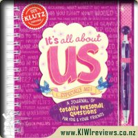It's All About Us (especially me) A Journal of Totally Personal Questions for you and your Friends