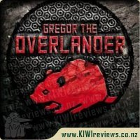 Underland Chronicles 1 - Gregor the Overlander