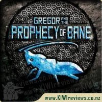 Underland Chronicles 2 - Gregor and the Prophecy of Bane