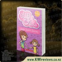 Ella and Olivia: Super Sweet Stories