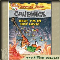 Geronimo Stilton Cavemice #3 - Help, I'm in Hot Lava!