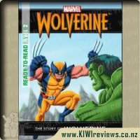 Ready-To-Read Level 2 The Story of Wolverine