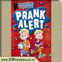 Double Trouble - Prank Alert