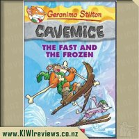 Geronimo Stilton Cavemice #4:The Fast and the Frozen