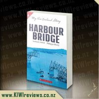 My New Zealand Story - Harbour Bridge