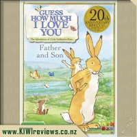Guess How Much I Love You.  The Adventures of Little Nutbrown Hare: Father and Son