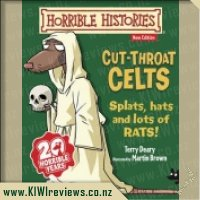 Horrible Histories: Cut-Throat Celts (Junior Edition)