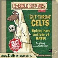 Horrible Histories: Cut-Throat Celts (Junior Edition)