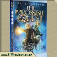 The Impossible Quest #1: Escape from Wolfhaven Castle