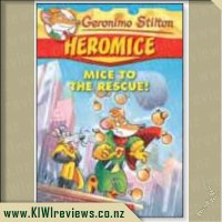 Heromice 1: Mice to the Rescue!
