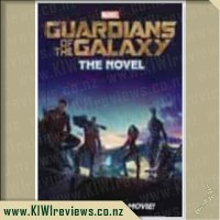 Guardians of the Galaxy Junior Novel