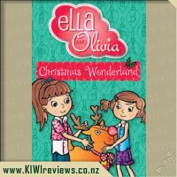 Ella and Olivia #12: Christmas Wonderland