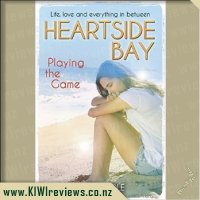 Heartside Bay #9 - Playing the Game
