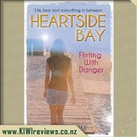 Heartside Bay #10 - Flirting with Danger