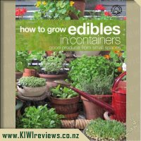 How to Grow Edibles in Containers