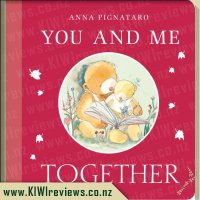 You and Me, Together Board Book