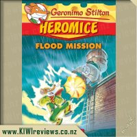 Geronimo Stilton Heromice #3: Flood Mission