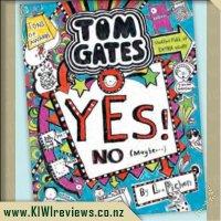Tom Gates #8: Yes! No (Maybe)