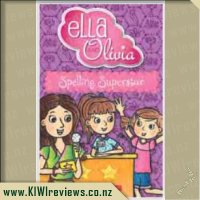 Ella and Olivia #14: Spelling Superstar