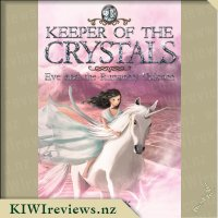 Keeper of the Crystals 1: Eve and the Runaway Unicorn