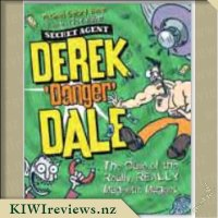 Derek 'Danger' Dale #3:  The Case of the Really Really Magnetic  Magnet