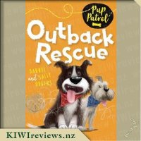 Pup Patrol #4: Outback Rescue