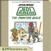 Star Wars Jedi Academy #3: The Phantom Bully