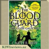 The Blood Guard: The Glass Gauntlet