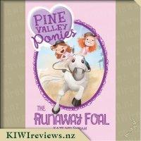 Pine Valley Ponies #2: The Runaway Foal