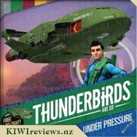 ThunderbirdsAreGo!:UnderPressure
