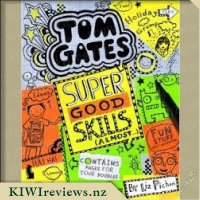 Tom Gates #10 : Super Good Skills (almost)
