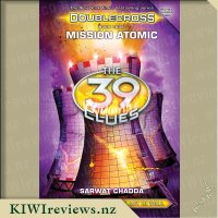 The 39 Clues: Doublecross Book Four: Mission Atomic
