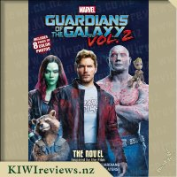 Marvel Guardians of the Galaxy Vol. 2: The Novel