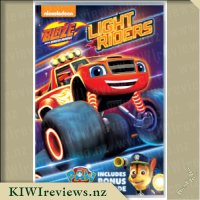 Blaze and the Monster Machines : Light Riders