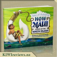 Tales of Aotearoa - 1 - How Maui Fished Up The North Island