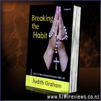 Breaking&nbsp;the&nbsp;Habit&nbsp;-&nbsp;Life&nbsp;in&nbsp;a&nbsp;New&nbsp;Zealand&nbsp;convent&nbsp;1955-67